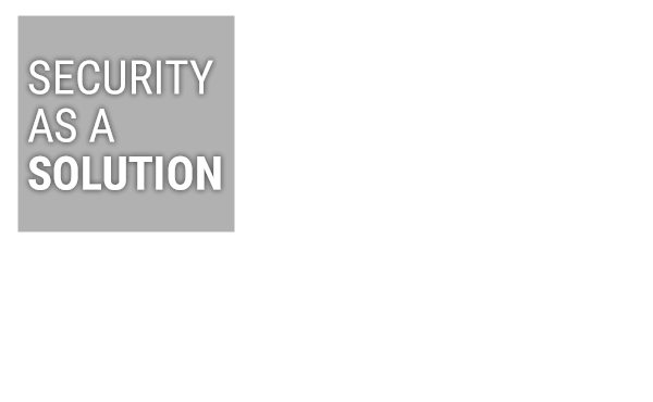 Security As A Solution